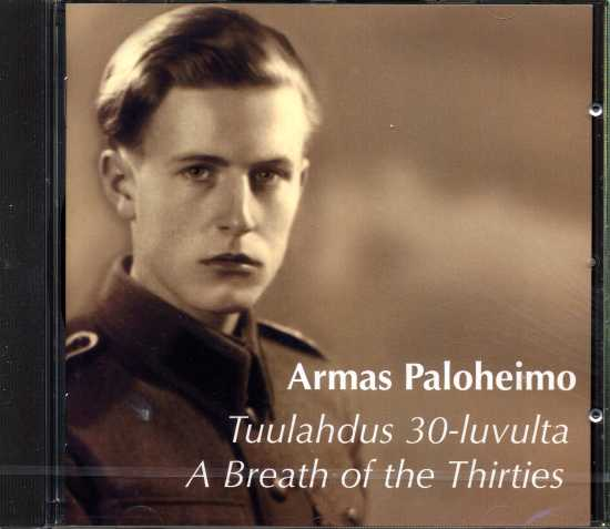 Armas Paloheimo / Tuulahdus 30-luvulta / A Breath of the Thirties