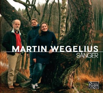 Martin Wegelius / Sånger // Paulig Hedvig / Tuomas Lehtinen / Gustav Djupsjöbacka / Spira Ensemble