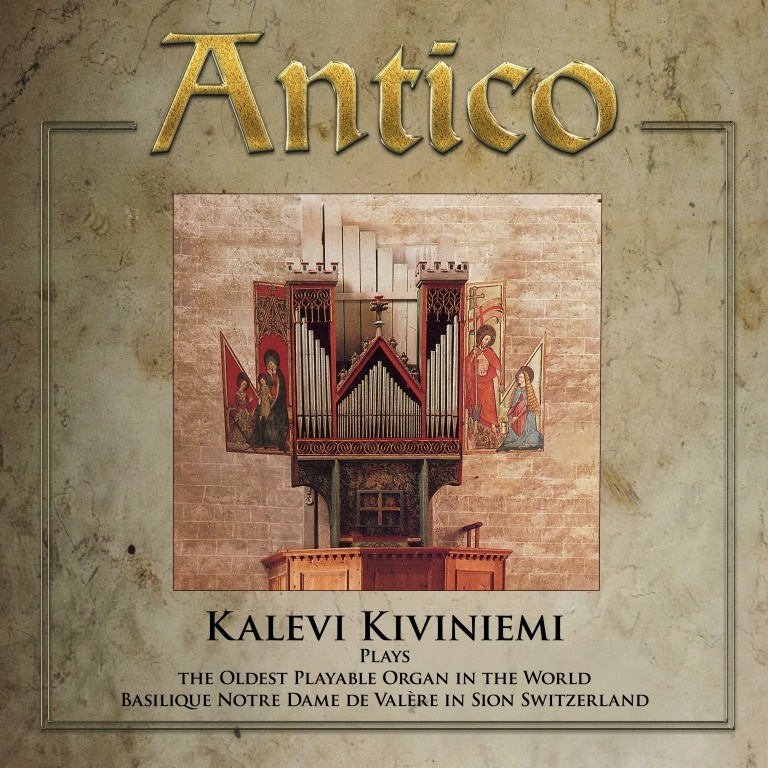 Organ Era vol. 18 / Kalevi Kiviniemi / Antico - The Oldest Playable Organ in the World