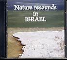 Nature Resounds in Israel Part II