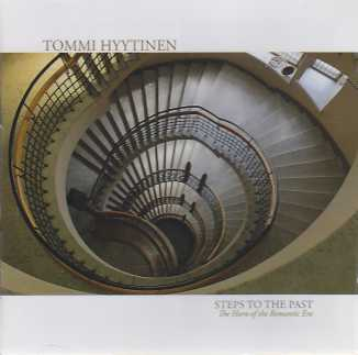 Tommi Hyytinen / Steps to the Past - The Horn of the Romantic Era