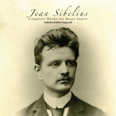 Jean Sibelius / Complete Works for Brass Septet // Solistiseitsikko Imperial