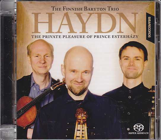 Joseph Haydn / The Private Pleasure of Prince Esterházy / The Finnish Baryton Trio SACD
