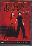Dancing on Dangerous Ground / Jean Butler & Colin Dunne / DVD