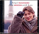 Sergei Nakariakov / From Moscow With Love