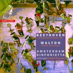 Ludwig van Beethoven / String Quartet op. 135 / William Walton / Sonata for Strings // Amsterdam Sinfonietta
