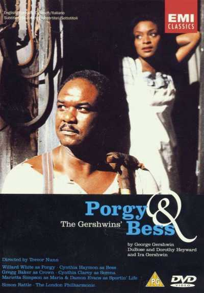 George Gershwin / Porgy and Bess // Willard White / Cynthia Haymon / London Philharmonic Orchestra / Simon Rattle