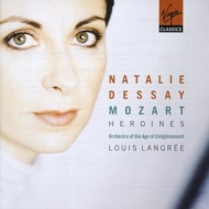 W.A. Mozart / Heroines / Natalie Dessay / Orchestra of the Age of Enlightenment / Louis Langrée