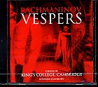Sergei Rachmaninov / Vespers / Choir of King's College / Stephen Cleobury