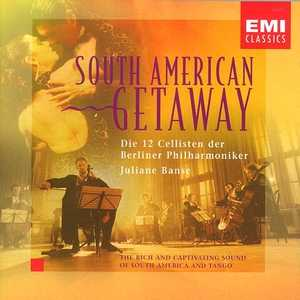 South American Getaway / The 12 Cellists of the Berlin Philharmonic