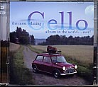 The Most Relaxing Cello Album in the World ... Ever!