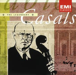 The Legendary Pablo Casals