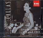 Maria Callas / Live in London 1958 & 1959