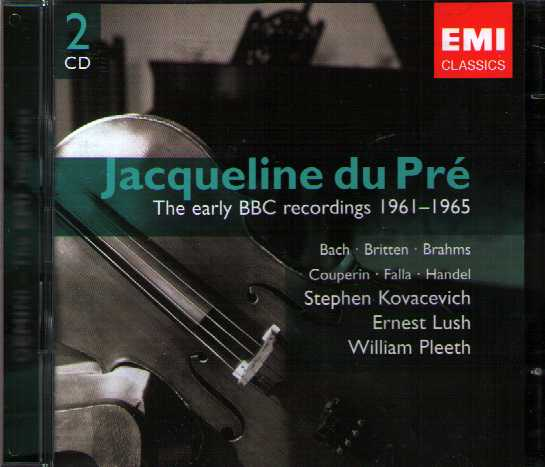 Jacqueline du Pré / The Early BBC Recordings 1961 - 1965 / Bach / Britten / Falla / Brahms / Couperin / Händel