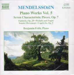 Felix Mendelssohn / Piano Works vol. 5 / Benjamin Frith