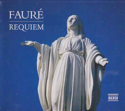 Gabriel Fauré / Requiem // Schola Cantorum of Oxford / Jeremy Summerly