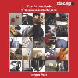 Else Marie Pade / Face It: Concrete Music