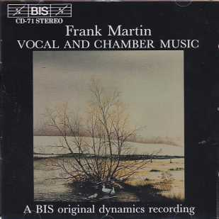 Frank Martin / Vocal and Chamber Music