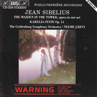 Jean Sibelius / The Maiden in The Tower / Karelia / The Gothenburg Symphony Orchestra / Neeme Järvi