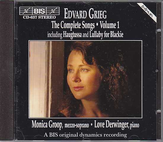 Edvard Grieg / Complete Songs, vol. 1 / Monica Groop / Love Derwinger