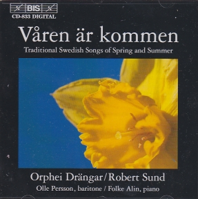 Våren är kommen -Traditional Swedish Songs for Spring and Summer / Orphei Drängar / Robert Sund