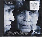 Sofia Gubaidulina / In the Mirror