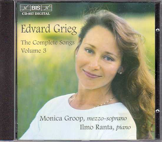 Edvard Grieg / Songs, Vol. 3 / Monica Groop / Ilmo Ranta