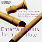 Entertainments for a Small Flute / Laurin / Orchestra 'Van Wassenaer'