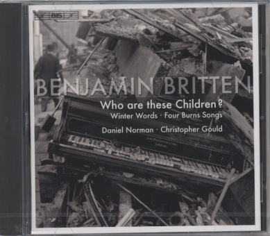 Benjamin Britten / Songs / Daniel Norman / Christopher Gould