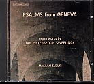 Jan Pieterszoon Sweelinck / Psalms from Geneva / Masaaki Suzuki, organ