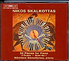 Nikos Skalkottas / 32 Pieces for Piano / 4 Ètudes / Suite No. 1 / Nikolaos Samaltanos