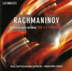 Sergei Rachmaninov / Symphonies (Complete) // Royal Scottish National Orchestra / Owain Arwel Hughes