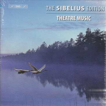 Jean Sibelius / The Sibelius Edition Vol. 5: Theatre Music / Lahti SO / Osmo Vänskä / Gothenburg SO / Neeme Järvi 6CD