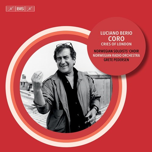Luciano Berio / Coro / Cries of London // Norwegian Soloists' Choir