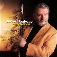 James Galway / Meditations