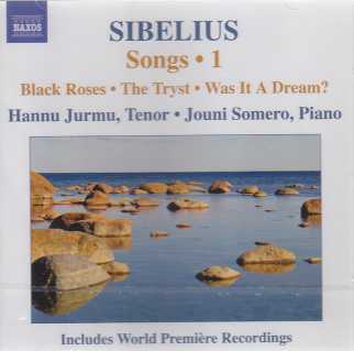 Jean Sibelius / Songs, vol. 1 / Hannu Jurmu / Jouni Somero