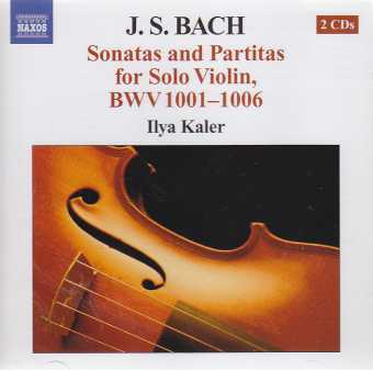 J.S. Bach / Sonatas and Partitas / Ilya Kaler