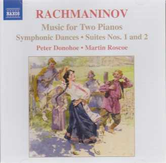 Sergei Rachmaninov / Music for Two Pianos / Symphonic Dances / Suites Nos. 1 & 2 / Peter Donohoe / Martin Roscoe