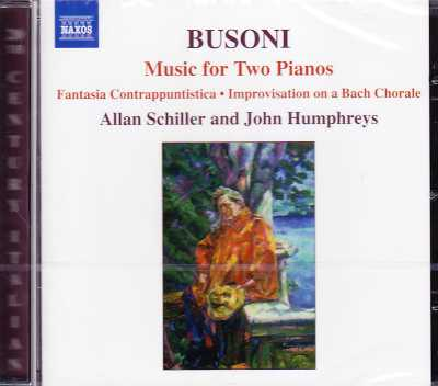 Ferruccio Busoni / Music for Two Pianos / Allan Schiller / John Humphreys