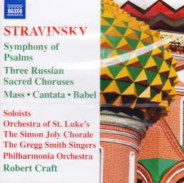 Igor Stravinsky / Symphony of Psalms / Three Russian Sacred Choruses / Mass / Cantata / Babel