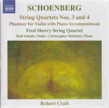 Arnold Schoenberg / String Quartets Nos. 3 & 4 / Fred Sherry String Quartet