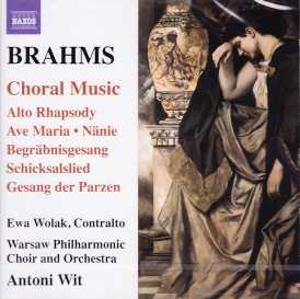 Johannes Brahms / Choral Music / Warsaw Philharmonic Orchestra & Choir / Antoni Wit