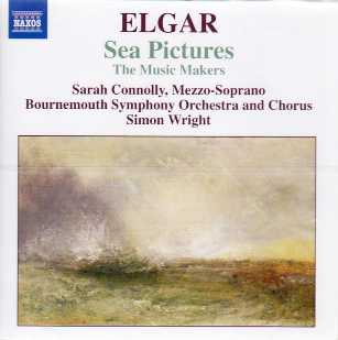 Edward Elgar / Sea Pictures / Sarah Connolly / Bournemouth Symphony Orchestra & Chorus / Simon Wright