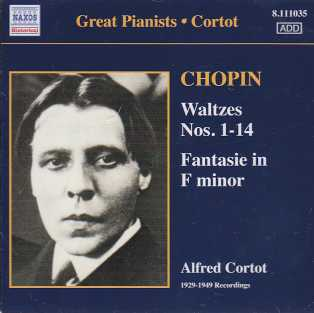 Frédéric Chopin / Waltzes 1-14 & Fantasie in F minor / Alfred Cortot