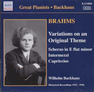 Johannes Brahms / Piano Pieces Op. 116-119 etc. / Wilhelm Backhaus