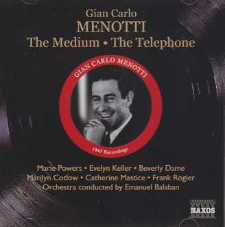 Gian Carlo Menotti / The Medium / The Telephone / Marie Powers / Evelyn Keller