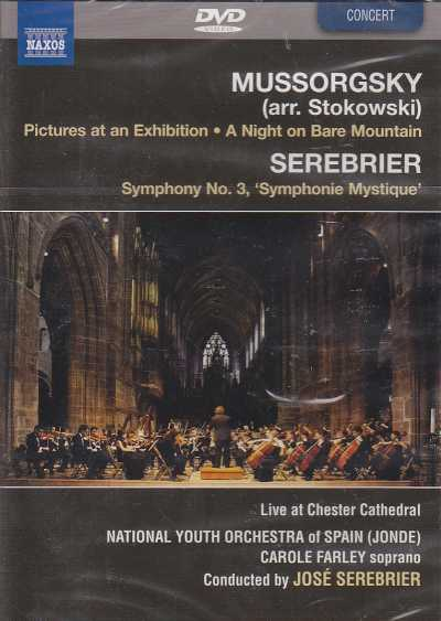 Modest Mussorgsky / Pictures at an Exhibition / A Night on Bare Mountain / José Serebrier / Symphony No.3 / National Youth Orchestra of Spain DVD