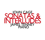 John Cage / Sonatas and Interludes for Prepared Piano // James Tenney