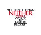 Morton Feldman / Neither