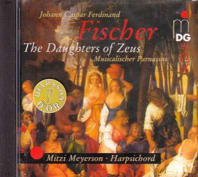 Johann Caspar Ferdinand Fischer / The Daughters of Zeus (Musicalischer Parnassus) / Mitzi Meyerson